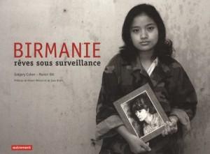 Birmanie,reves sous surveillance